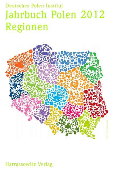 Jahrbuch Polen 2012 Regionen, Deutsches Polen-Institut