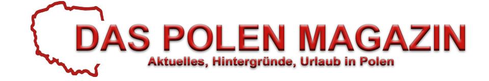 Das Polen Magazin: News aus Polen, Urlaub in Polen