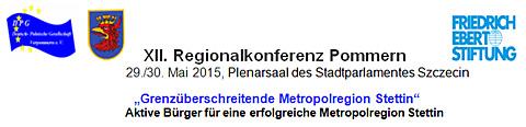 VII.Regionalkonferenz Pommern zur Metropolregion Stettin
