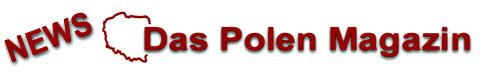 News, Das Polen Magazin