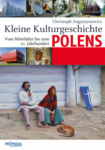 Christoph Augustynowicz, Kleine Kulturgeschichte Polens, Foto: Promedia Verlag, Wien